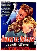 """""""Avant le déluge"""" -André Cayatte (1954)"""