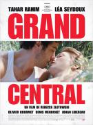 """GRAND CENTRAL"" de Rebecca Zlotowski"