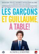 LES GARÇONS ET GUILLAUME, A TABLE ! de Guillaume Gallienne