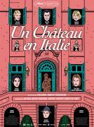 """UN CHATEAU EN ITALIE3 de Valeria Bruni Tedeschi"