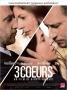 """""""3 COEURS"""" de Benoît Jacquot"""
