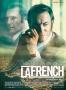 """""""LA FRENCH"""" de Cédric Jimenez"""