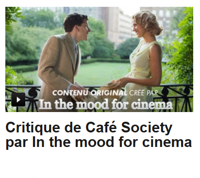 critique,cinéma,film,woody allen,café society,in the mood for cinema,in the mood for cannes,festival de cannes