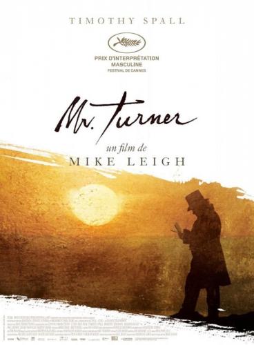 Mr. Turner, cinéma, canal plus, film, télévision, critique, Mike Leigh, Timothy Spall, Marion Bailey, Festival de Cannes, Festival du Cinéma et Musique de Film de La Baule, festival