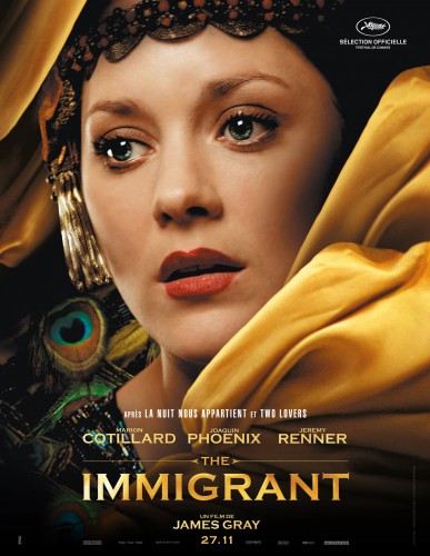 James Gray, The Immigrant, Marion Cotillard, Festival de Cannes, cinéma, critique