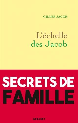 L'échelle  des Jacob de Gilles Jacob.jpg