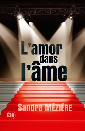 Couverture du roman L'amor dans l'âme.jpg