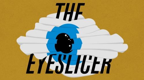 eyeslicer.jpg