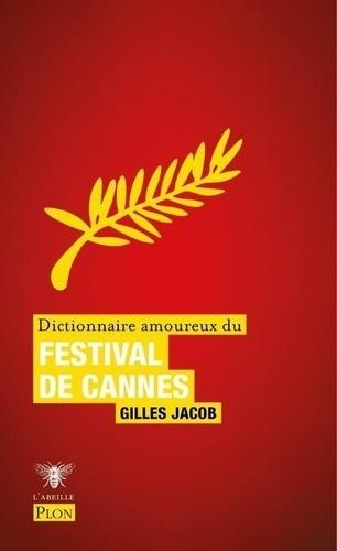 Dictionnaire amoureux du Festival de cannes.jpg