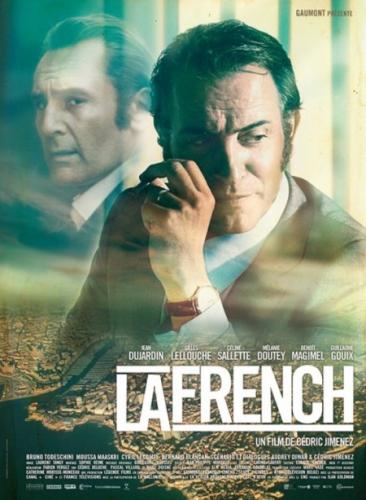 La French, Cédric Jimenez, Jean Dujardin, La French, Gilles Lellouche, critique, film, cinéma, télévision, Canal plus, Canal +